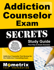 Addiction Counselor Exam Study Guide